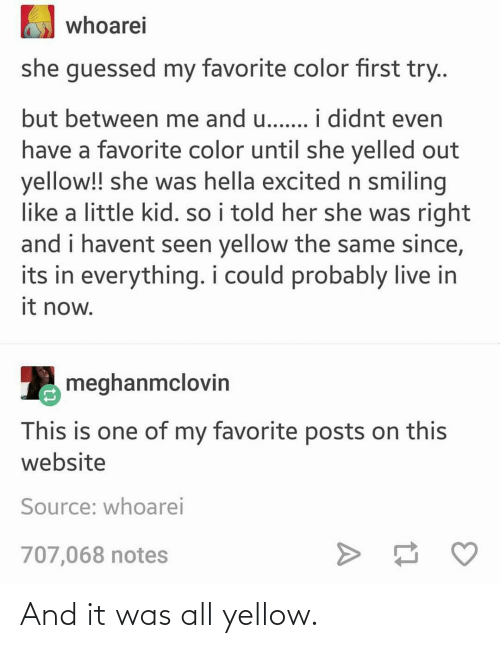 all: And it was all yellow.