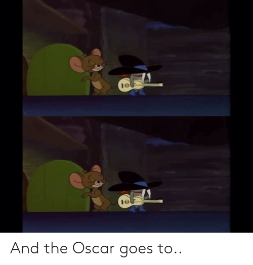 Goes: And the Oscar goes to..