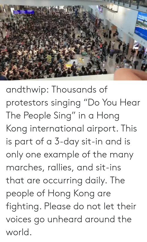 """Singing, Target, and Tumblr: andthwip: Thousands of protestors singing""""Do You Hear The People Sing"""" in a Hong Kong international airport. This is part of a 3-day sit-in and is only one example of the many marches, rallies, and sit-ins that are occurring daily. The people of Hong Kong are fighting. Please do not let their voices go unheard around the world."""