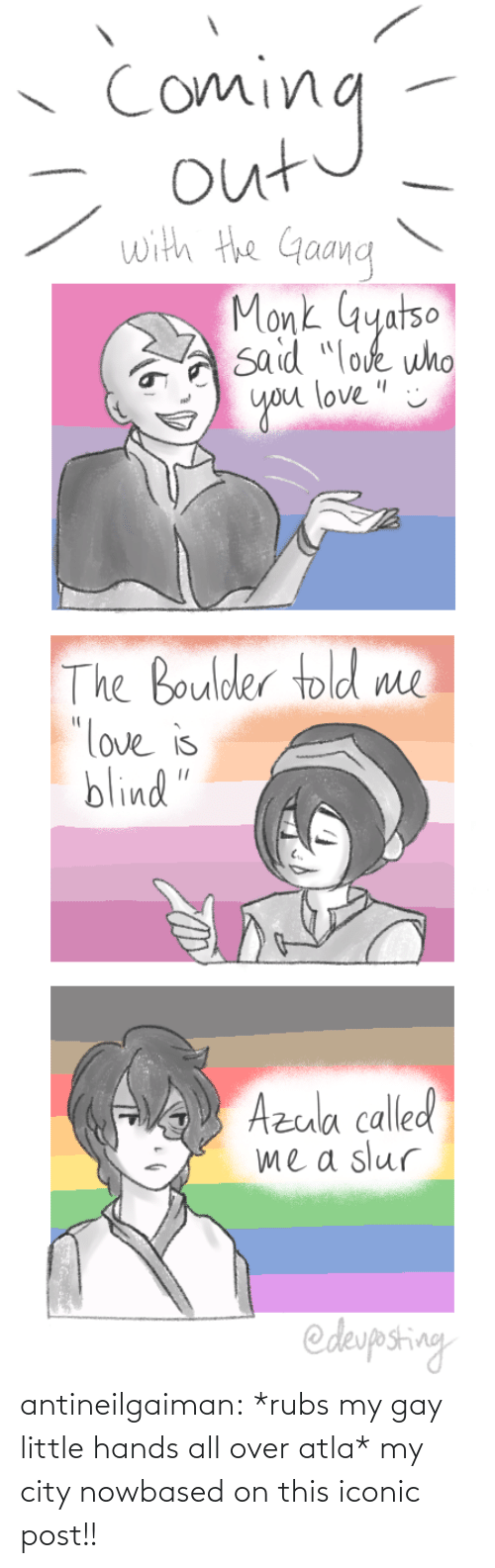 over: antineilgaiman:  *rubs my gay little hands all over atla* my city nowbased on this iconic post!!