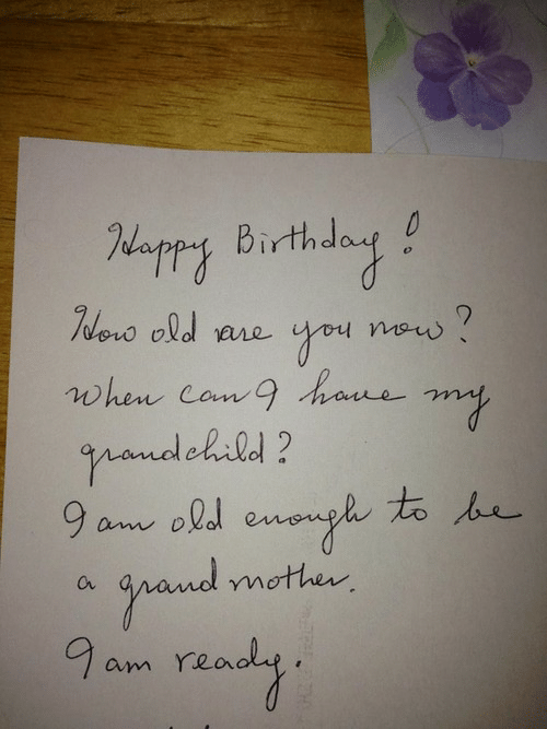When Com: appy Birthday  oo are  when Com g hau  ananed ohald?  mother  am Yeo