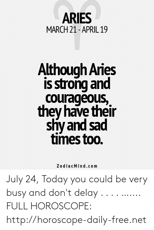 ARIES MARCH 21-April 19 Once an Aries Is Determined to Do