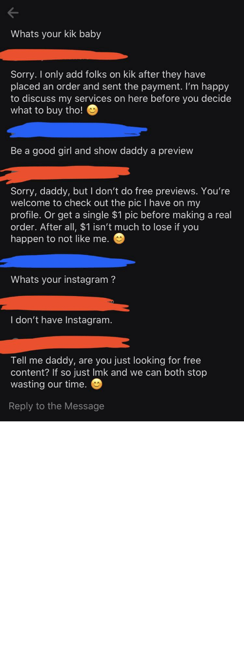Cringe Pics: As a seller, I get TONS of DMs of guys looking for free content. But this guy really went above and beyond trying to get a little something for free. And after I called him pity on it, he pretended to not being looking for free content. And then proceeded to ask if I was on Pornhub.