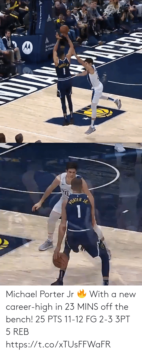 Michael: Ascension  St. Vinee  PORTER   ORTER IR  1  JA. Michael Porter Jr 🔥 With a new career-high in 23 MINS off the bench!   25 PTS  11-12 FG 2-3 3PT 5 REB     https://t.co/xTUsFFWaFR