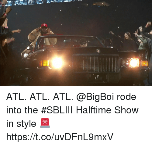 Memes, 🤖, and Atl: ATL. ATL. ATL.  @BigBoi rode into the #SBLIII Halftime Show in style 🚨 https://t.co/uvDFnL9mxV