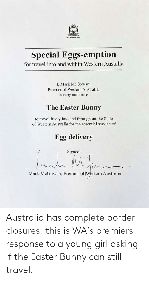 Asking: Australia has complete border closures, this is WA's premiers response to a young girl asking if the Easter Bunny can still travel.
