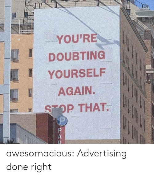 right: awesomacious:  Advertising done right