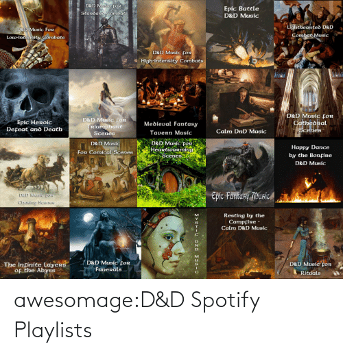 Music: awesomage:D&D Spotify Playlists