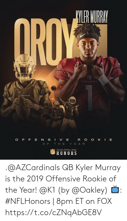 year: .@AZCardinals QB Kyler Murray is the 2019 Offensive Rookie of the Year! @K1 (by @Oakley)  📺: #NFLHonors | 8pm ET on FOX https://t.co/cZNqAbGE8V
