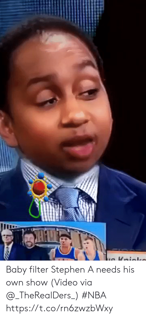 Nba, Sports, and Stephen: Baby filter Stephen A needs his own show    (Video via @_TheRealDers_) #NBA  https://t.co/rn6zwzbWxy