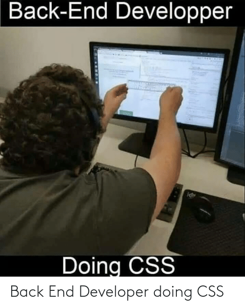 Doing: Back End Developer doing CSS