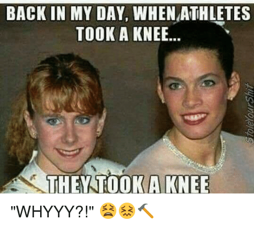 """Funny, Back, and Back in My Day: BACK IN MY DAY, WHEN ATHLETES  TOOK A KNEE..  THEY TOOKA KNEE """"WHYYY?!"""" 😫😖🔨"""