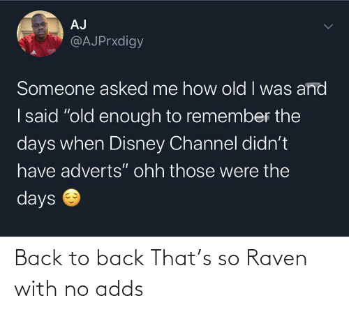 Back: Back to back That's so Raven with no adds