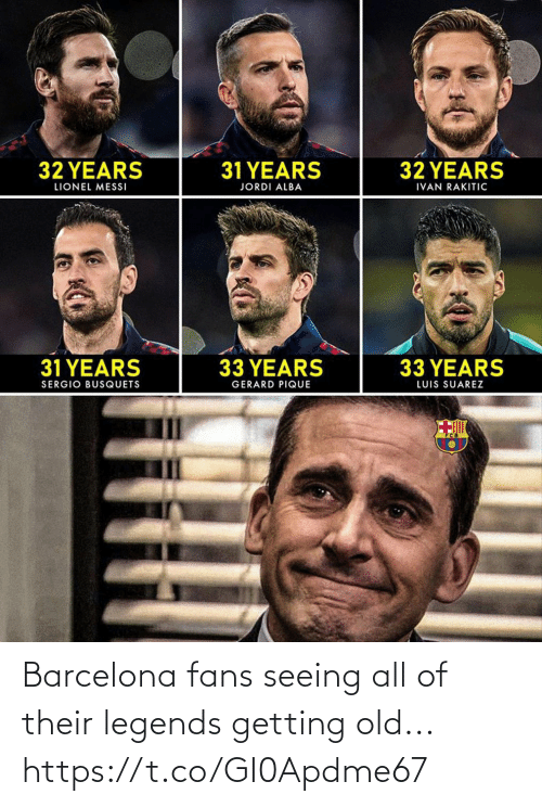 legends: Barcelona fans seeing all of their legends getting old... https://t.co/GI0Apdme67