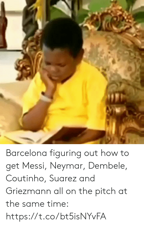 Neymar: Barcelona figuring out how to get Messi, Neymar, Dembele, Coutinho, Suarez and Griezmann all on the pitch at the same time:  https://t.co/bt5isNYvFA