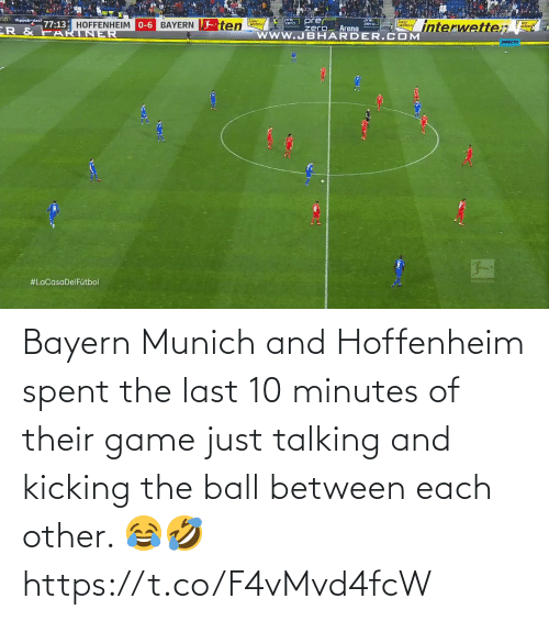 Game: Bayern Munich and Hoffenheim spent the last 10 minutes of their game just talking and kicking the ball between each other. 😂🤣 https://t.co/F4vMvd4fcW