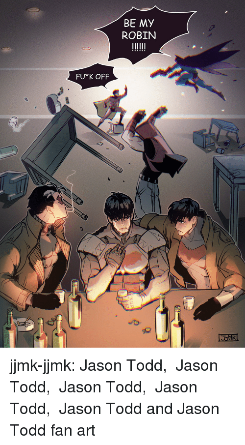 Target, Tumblr, and Blog: BE MY  ROBIN  FU*K OFF jjmk-jjmk:  Jason Todd,  Jason Todd,  Jason Todd,  Jason Todd,  Jason Todd and Jason Todd  fan art