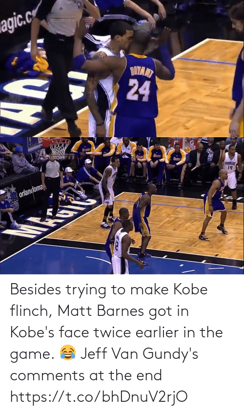 Game: Besides trying to make Kobe flinch, Matt Barnes got in Kobe's face twice earlier in the game.   😂 Jeff Van Gundy's comments at the end https://t.co/bhDnuV2rjO