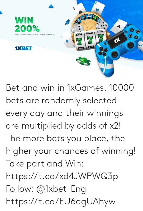 Selected: Bet and win in 1xGames.  10000 bets are randomly selected every day and their winnings are multiplied by odds of x2! The more bets you place, the higher your chances of winning!  Take part and Win: https://t.co/xd4JWPWQ3p Follow: @1xbet_Eng https://t.co/EU6agUAhyw