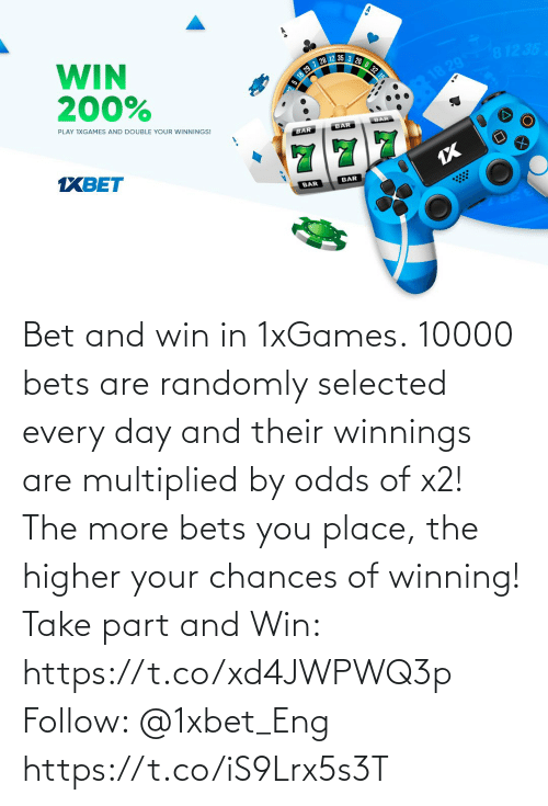 Selected: Bet and win in 1xGames.  10000 bets are randomly selected every day and their winnings are multiplied by odds of x2! The more bets you place, the higher your chances of winning!  Take part and Win: https://t.co/xd4JWPWQ3p Follow: @1xbet_Eng https://t.co/iS9Lrx5s3T