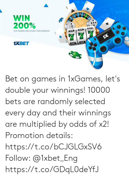 Selected: Bet on games in 1xGames, let's double your winnings! 10000 bets are randomly selected every day and their winnings are multiplied by odds of x2!  Promotion details: https://t.co/bCJGLGxSV6  Follow: @1xbet_Eng https://t.co/GDqL0deYfJ