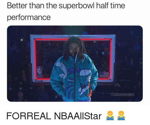 Nba, Superbowl, and Time: Better than the superbowl half time  performance  SPALDING  @nbamemes FORREAL NBAAllStar 🤷‍♂️🤷‍♂️