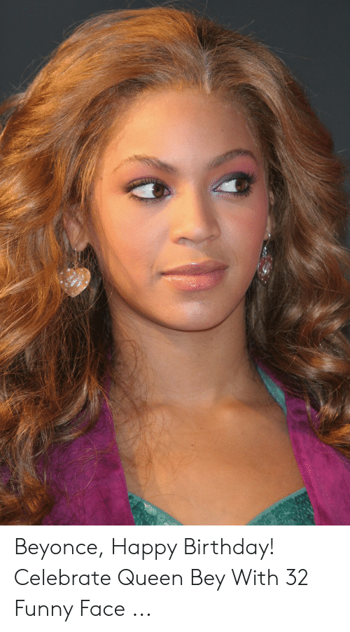 22+ Happy Birthday Beyonce Meme PNG