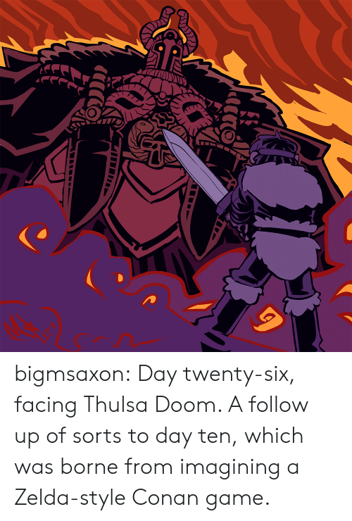 Tumblr, Blog, and Game: bigmsaxon:  Day twenty-six, facing Thulsa Doom. A follow up of sorts to day ten, which was borne from imagining a Zelda-style Conan game.