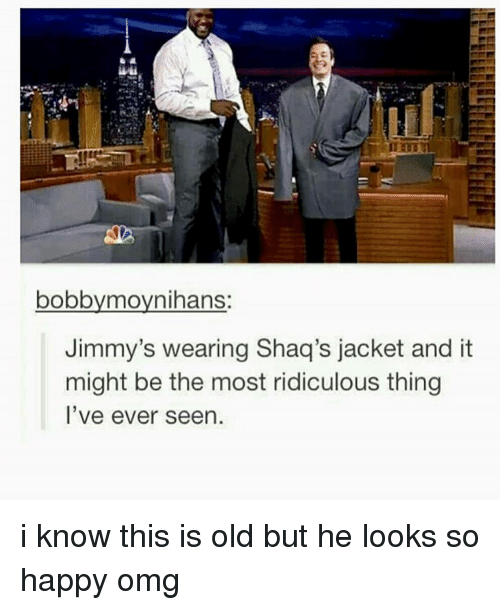 Omg, Tumblr, and Happy: bobbymovnihans  Jimmy's wearing Shaq's jacket and it  might be the most ridiculous thing  l've ever seen i know this is old but he looks so happy omg