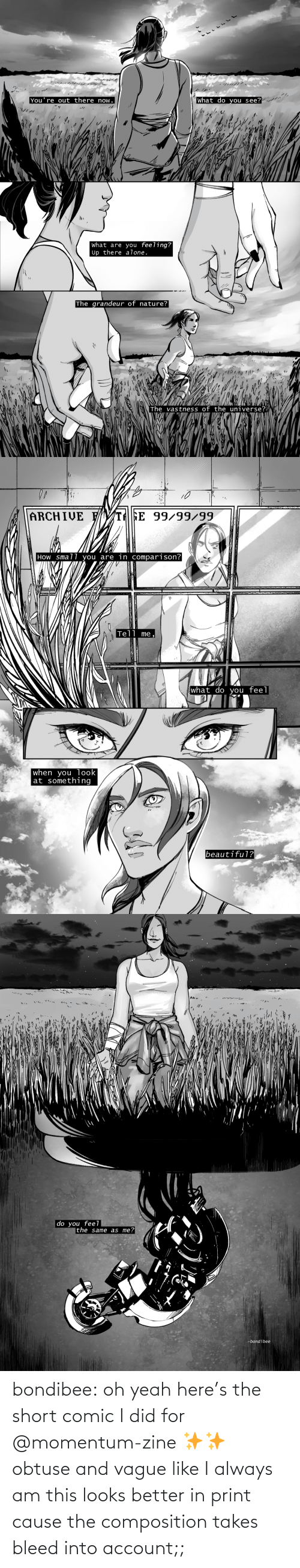 account: bondibee:  oh yeah here's the short comic I did for @momentum-zine ✨✨ obtuse and vague like I always amthis looks better in print cause the composition takes bleed into account;;
