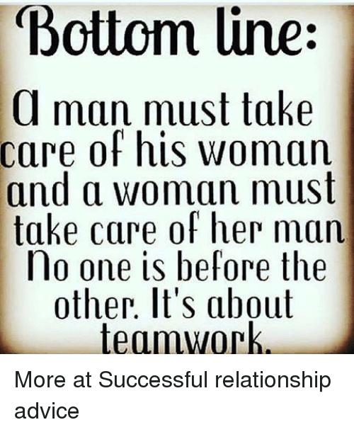 Advice Memes And Bottom Line A Man Must Take Care Of