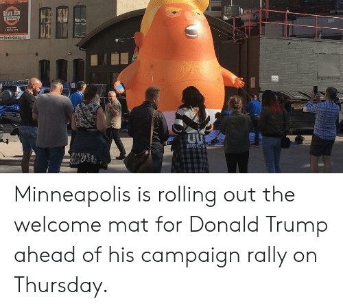 Donald Trump, Brave, and Minneapolis: BRAVE NEW  WORKSHOP  Sey  w.rarMWarchp.cD  BROOKLY Minneapolis is rolling out the welcome mat for Donald Trump ahead of his campaign rally on Thursday.