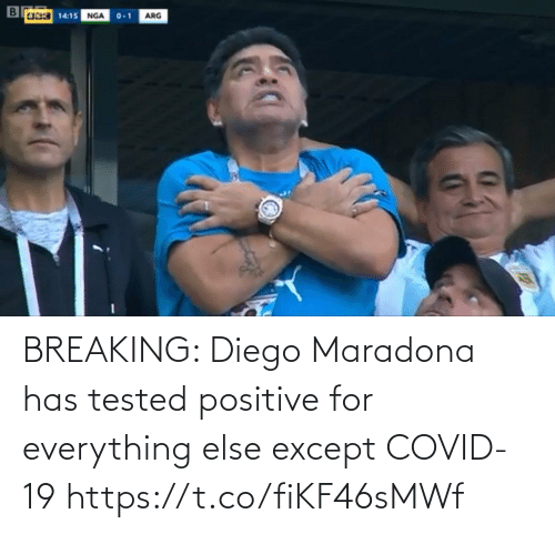 for: BREAKING: Diego Maradona has tested positive for everything else except COVID-19 https://t.co/fiKF46sMWf