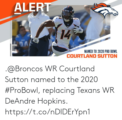 Named: .@Broncos WR Courtland Sutton named to the 2020 #ProBowl, replacing Texans WR DeAndre Hopkins. https://t.co/nDlDErYpn1