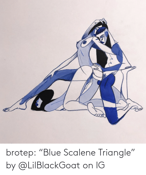 """Blue: brotep:  """"Blue Scalene Triangle"""" by @LilBlackGoat on IG"""