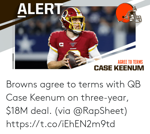 case: Browns agree to terms with QB Case Keenum on three-year, $18M deal. (via @RapSheet) https://t.co/iEhEN2m9td