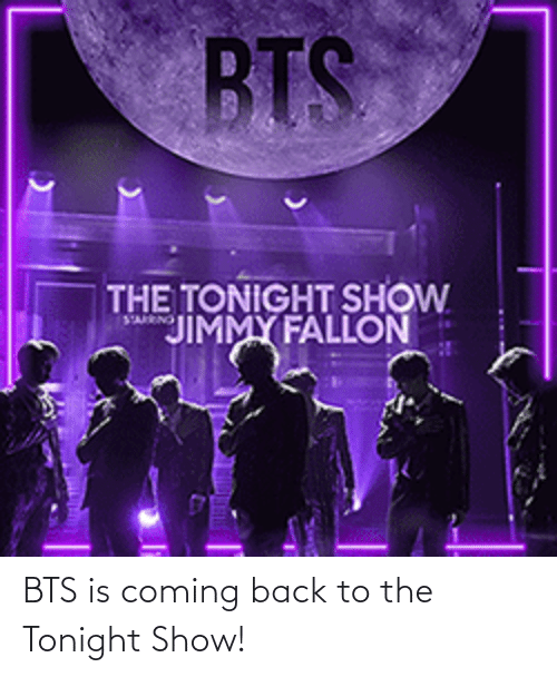 BTS: BTS is coming back to the Tonight Show!