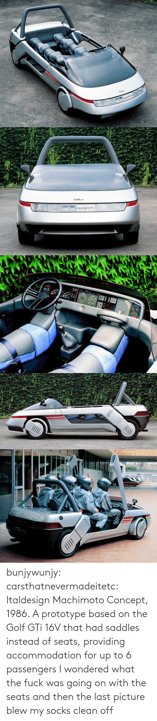 clean: bunjywunjy:  carsthatnevermadeitetc:  Italdesign Machimoto Concept, 1986. A prototype based on the Golf GTi 16V that had saddles instead of seats, providing accommodation for up to 6 passengers   I wondered what the fuck was going on with the seats and then the last picture blew my socks clean off
