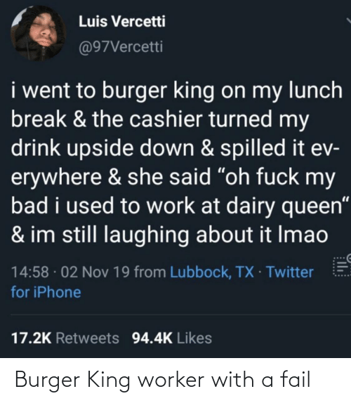 With: Burger King worker with a fail