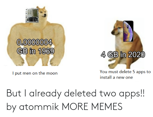 already: But I already deleted two apps!! by atommik MORE MEMES