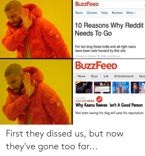 BuzzFeeD News Quizzes Tasty Reviews More v 10 Reasons Why Reddit