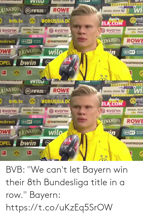 "Cant: BVB: ""We can't let Bayern win their 8th Bundesliga title in a row.""  Bayern: https://t.co/uKzEq5SrOW"