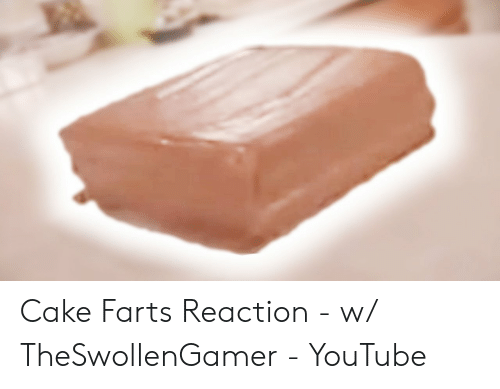 Superb 25 Best Memes About Cake Farts Reaction Cake Farts Reaction Funny Birthday Cards Online Alyptdamsfinfo