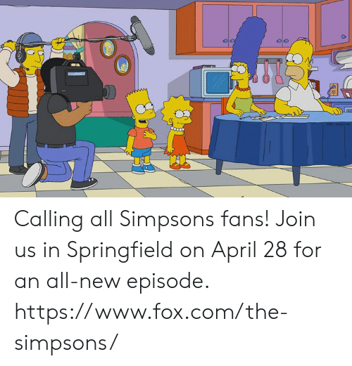Dank, The Simpsons, and The Simpsons: Calling all Simpsons fans! Join us in Springfield on April 28 for an all-new episode.   https://www.fox.com/the-simpsons/