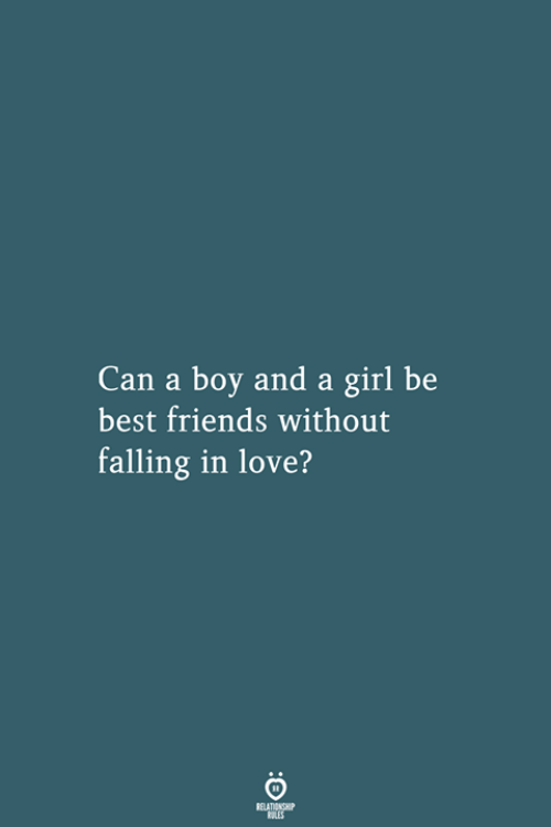 Friends, Love, and Best: Can a boy and a girl be  best friends without  falling in love?  RELATIONSHIP  LES