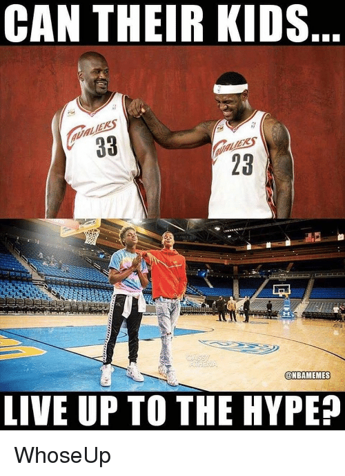 Hype, Nba, and Kids: CAN THEIR KIDS  23  @NBAMEMES  LIVE UP TO THE HYPE? WhoseUp