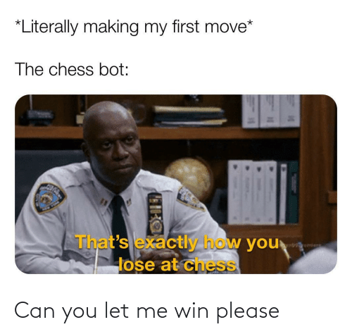 let me: Can you let me win please