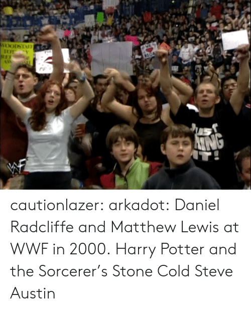 Daniel Radcliffe: cautionlazer:  arkadot:  Daniel Radcliffe and Matthew Lewis at WWF in 2000.  Harry Potter and the Sorcerer's Stone Cold Steve Austin