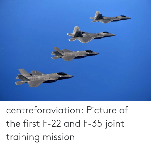 f-22: centreforaviation:  Picture of the first F-22 and F-35 joint training mission