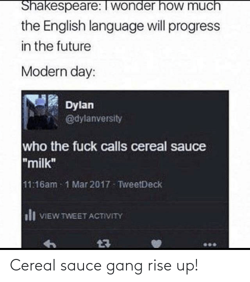 Gang: Cereal sauce gang rise up!